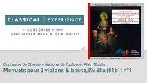 Wolfgang Amadeus Mozart : Menuets pour 2 violons & basse, Kv 65a (61b) : n°1