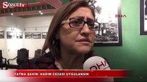 Fatma Şahin: Hadım cezası uygulansın