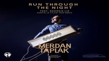 Merdan Taplak Ft. Georgie Liz - Run Through The Night (Martin Le Vilain Trap Remix Video)