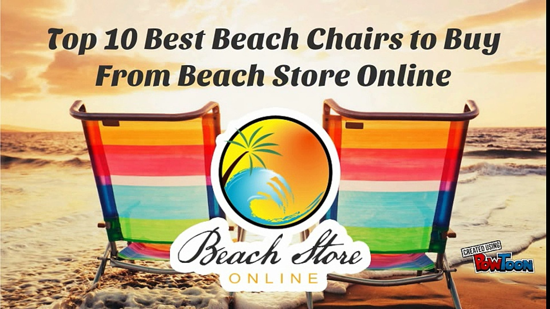 Top 10 Best Beach Chairs To Buy From Beach Store Online Video Dailymotion