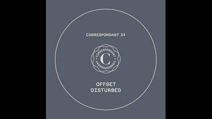 "Offset - Disturbed - ""Disturbed"" EP - CORRESPONDANT #34.1"