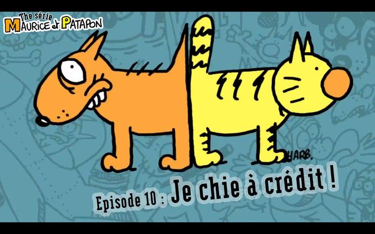 Maurice et Patapon 1x10 - Je chie à crédit