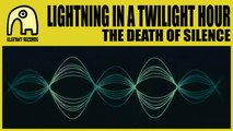 LIGHTNING IN A TWILIGHT HOUR - The Death Of Silence