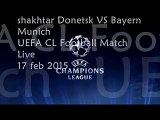 live Football Shakhtar vs Bayern Munich