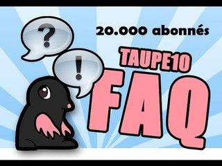 FAQ : TOP 10 des questions posées à TAUPE 10