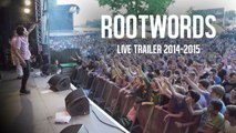 Rootwords and The Block Notes - Live Trailer 2014/2015