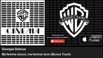 Georges Delerue - Ma femme douce, ma femme dure - Bonus Track