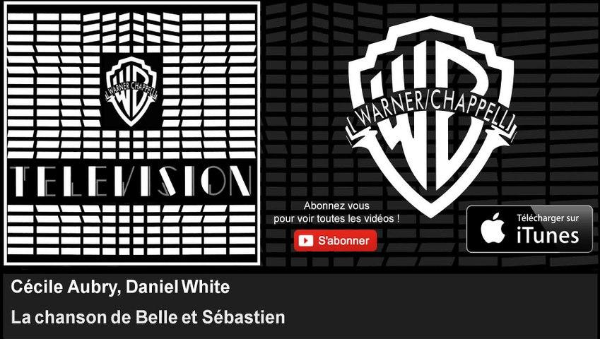 Cécile Aubry, Daniel White - La chanson de Belle et Sébastien