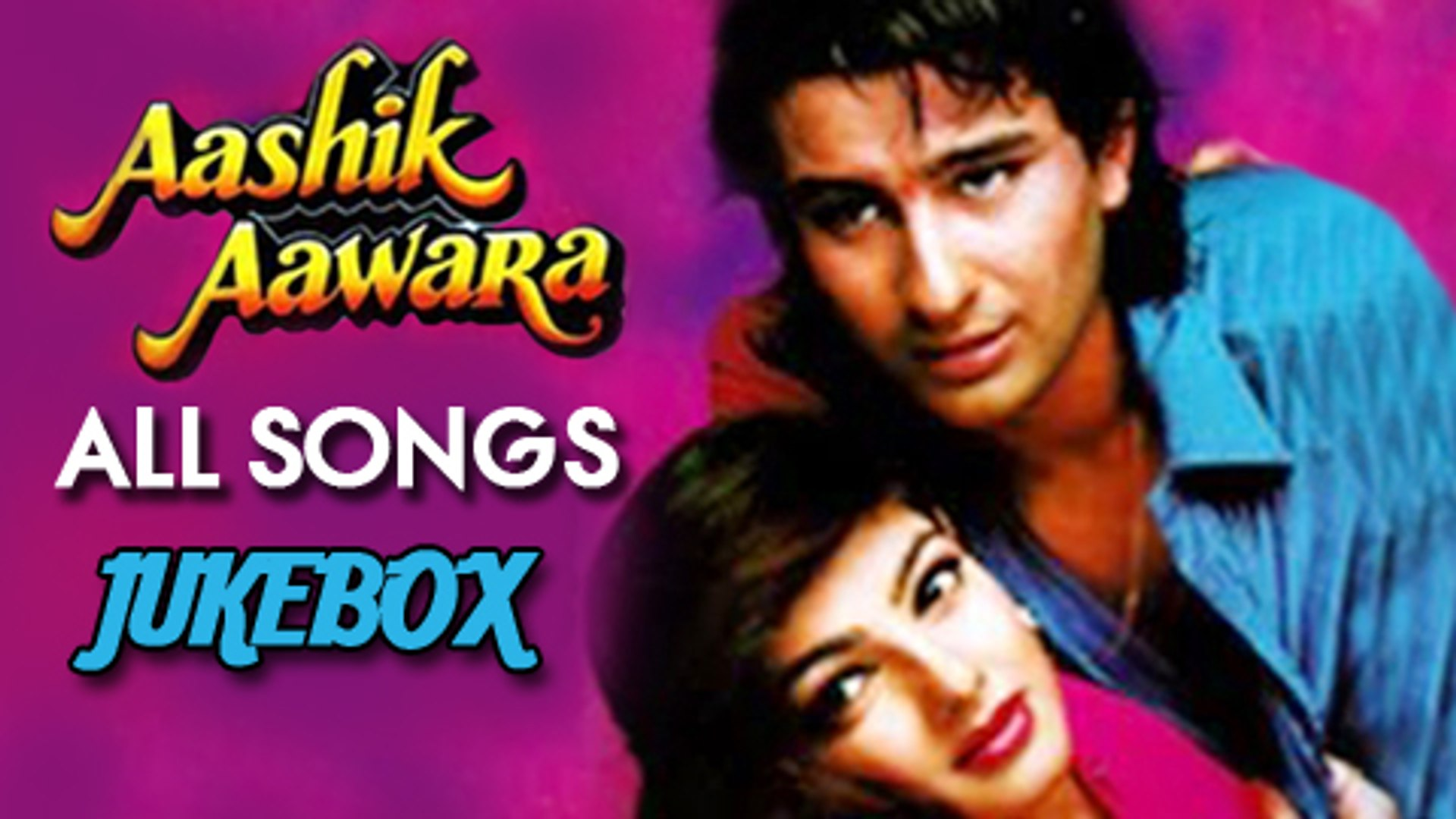 Aashik Aawara - All Songs Jukebox - Saif Ali Khan, Mamta Kulkarni - Best  Romantic Hindi Songs