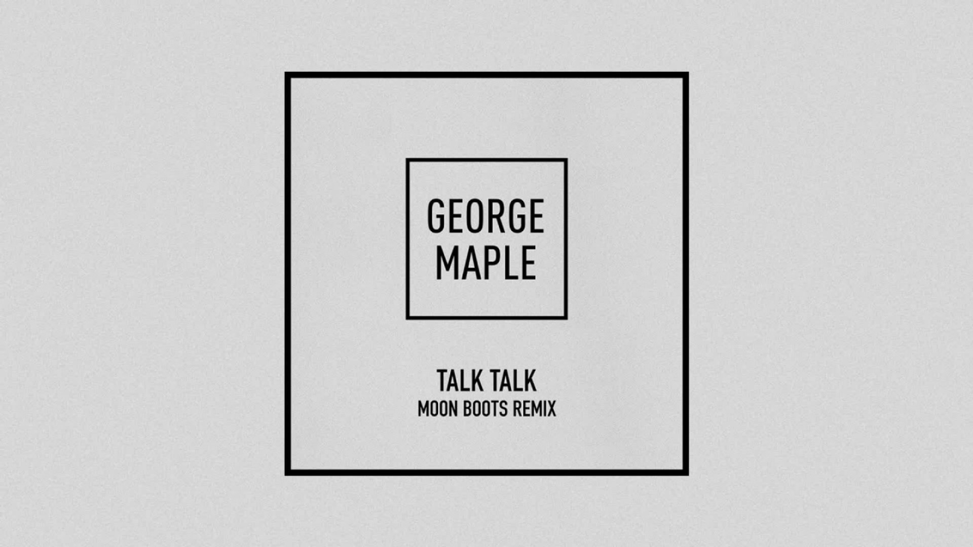 Aylen Moon george maple - talk talk - moon boots remix