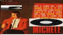 DITE A LAURA CHE L'AMO/QUANDO PARLO DI TE Michele 1967 (Facciate2)