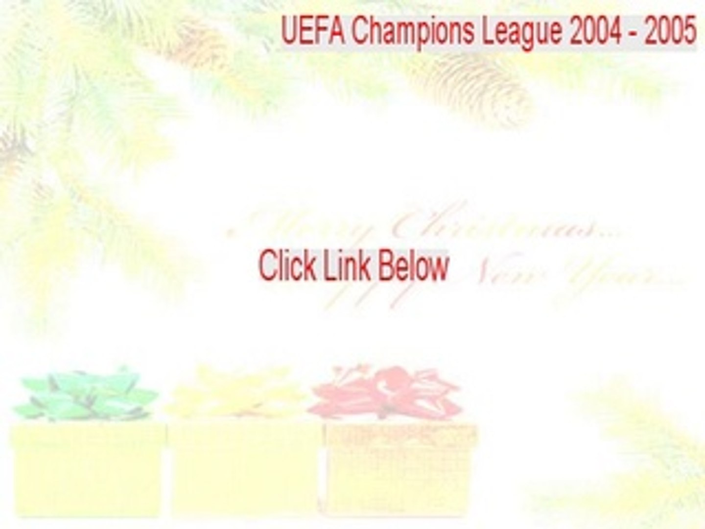 UEFA Champions League 2004 - 2005 Free Download (uefa champions league 2004 y 2005)