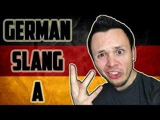 Learn German - SLANG - Letter A