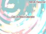 Half-Life 2 Garrys mod Download [half life 2 garry's mod xbox 360]