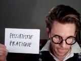 Aperçu : Pessimisme pratique