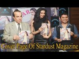 Launched Cover Page Of Stardust Magazine With Deepika Padukone