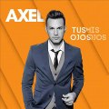 Axel Fernando - Siempre Estaré (con Agueda) (Tus Ojos Mis Ojos)