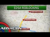 EDSA Reblocking is on going