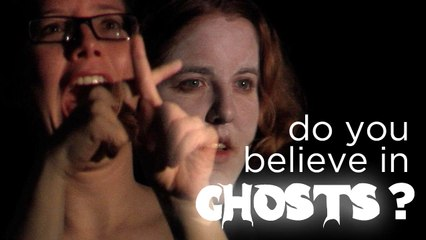 Do You Believe in Ghosts?
