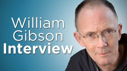 Exclusive Interview with Author William Gibson on the Past, Present & Future of Sci-Fi