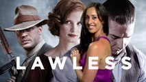 Lawless Movie Review & Movies Coming Soon