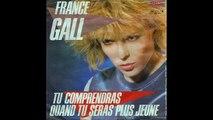 France Gall - Tu Comprendras Quand tu Seras Plus Jeune