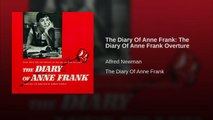 The Diary Of Anne Frank: The Diary Of Anne Frank Overture