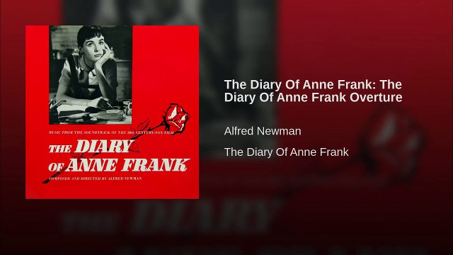 The Diary Of Anne Frank: The Diary Of Anne Frank Overture