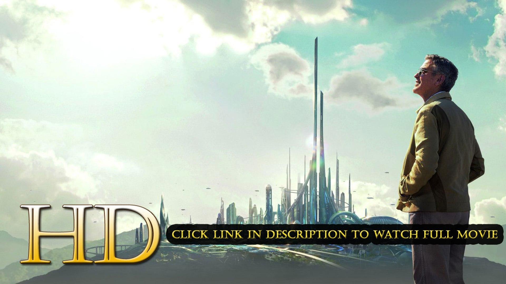 Tomorrowland 2015 Complet Movie Streaming VF en français gratuit