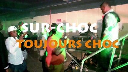 SUR-CHOC - TOUJOURS CHOC !