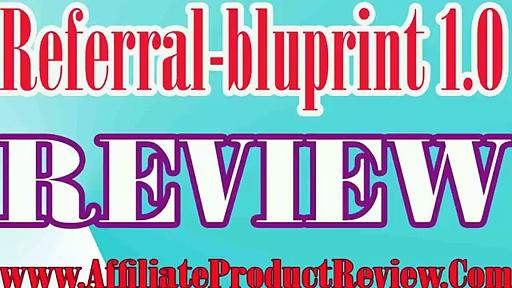 Referral bluprint 1.0 Review-Referral bluprint 1.0 Reviews-Referral bluprint 1.0