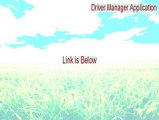 Driver Manager Application Full (Driver Manager Applicationdriver manager application)