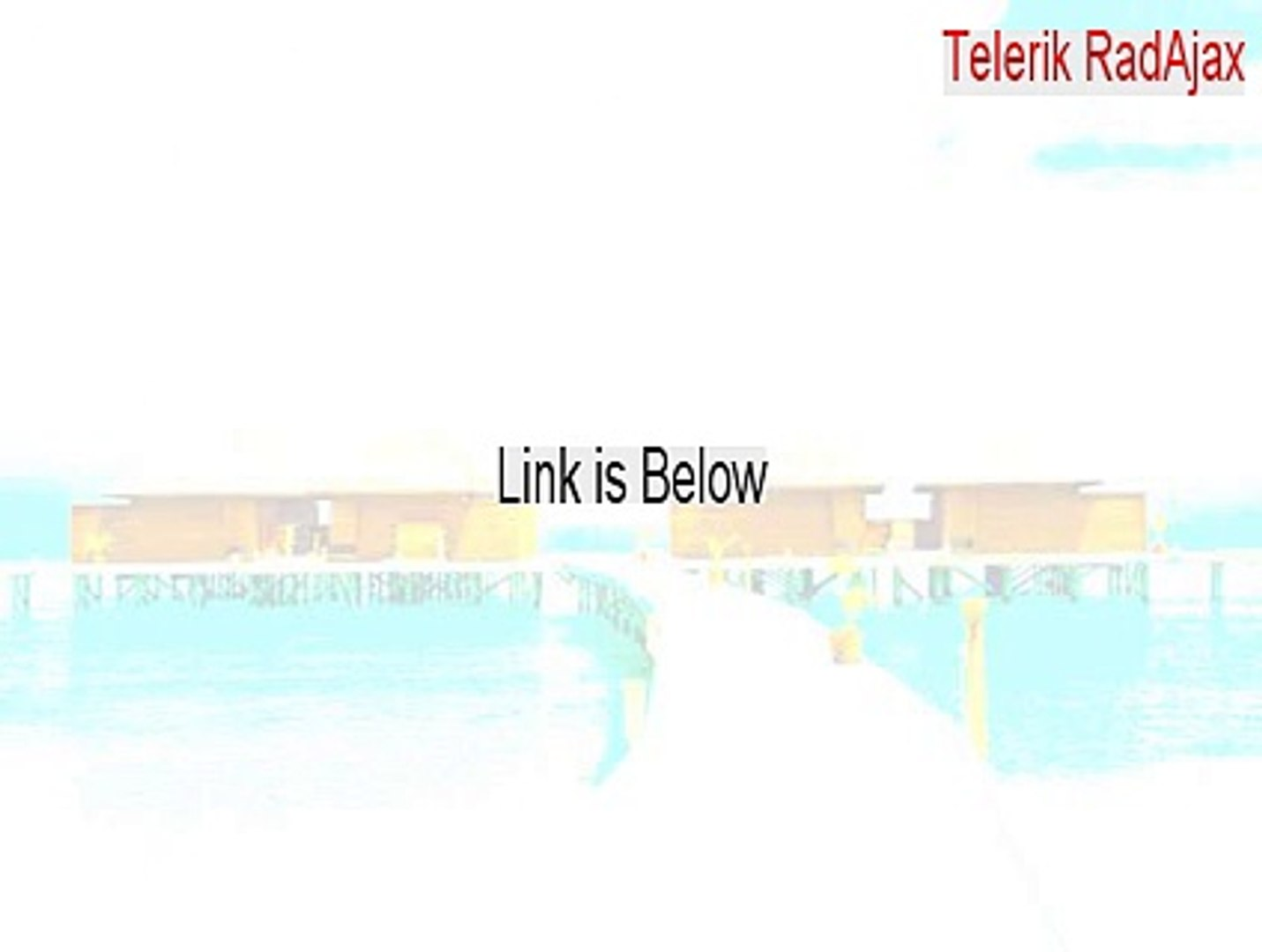 Telerik RadAjax Crack (Legit Download 2015)
