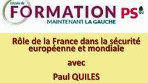 Quel rôle pour la France dans la sécurité européenne et mondiale ? - intervention principale - partie 2