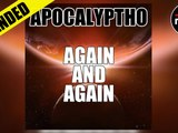 Apocalyptho - Again and Again (Again and Again)