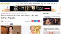 Emma Watson Throws Her Support Behind Patricia Arquette