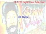VIA CLE266 Integrated Video Chipset Drivers (Windows 98SE/Me) Key Gen [Instant Download 2015]