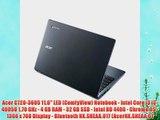 Acer C720-3605 11.6 LED (ComfyView) Notebook - Intel Core i3 i3-4005U 1.70 GHz - 4 GB RAM -
