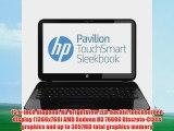 HP Pavilion Touchsmart 15-b153nr 15.6-inch Sleekbook AMD 1.6GHz 4555M Processor 6GB Ram 750GB