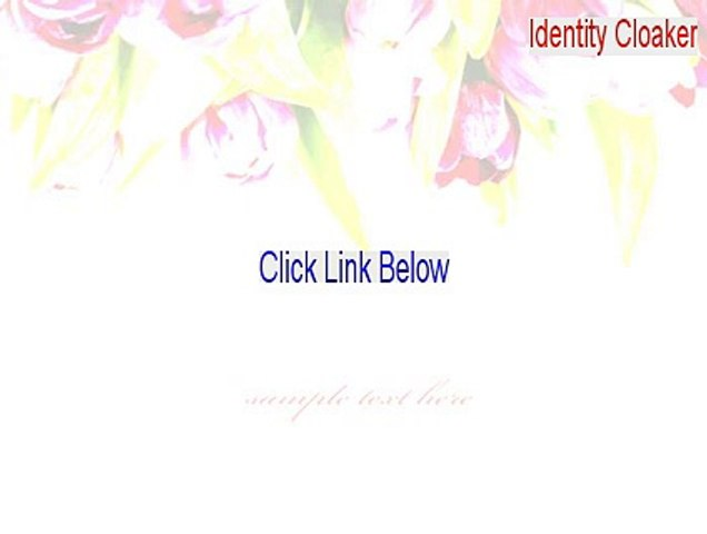 Identity cloaker software review