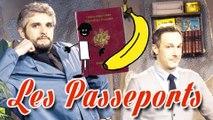 Les passeports - La fabuleuse histoire du monde racontée aux fils de putes
