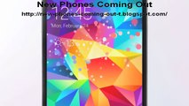 new phones coming out- new cell phones coming out- new phones- new phones coming out 2015