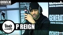 P Reign - DnF (Live des studios de Generations)