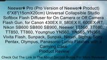 "Neewer� Pro (Pro Version of Neewer� Product) 6""X8""(15cmX20cm) Universal Collapsible Studio Softbox Flash Diffuser for On Camera or Off Camera Flash Gun, for Canon 430EX II, 580EX II, 600EX-RT, Nikon SB600 SB800 SB900, Neewer TT560, TT680, TT850, TT860, Yo"