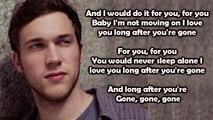 Phillip Phillips - Gone, Gone, Gone (Lyrics)