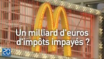 McDonald's n'a pas payé un milliard d'euros d'impôts ?