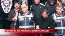 Bursa'da dolandırıcı şebekesi yakalandı