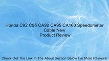 Honda C92 C95 CA92 CA95 CA160 Speedometer Cable New Review