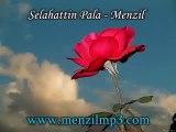 Menzil Ilahileri 6   Selahattin Pala   Menzil