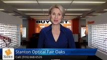 Contact Lenses Fair Oaks - Stanton Optical Fair Oaks CA Feedback